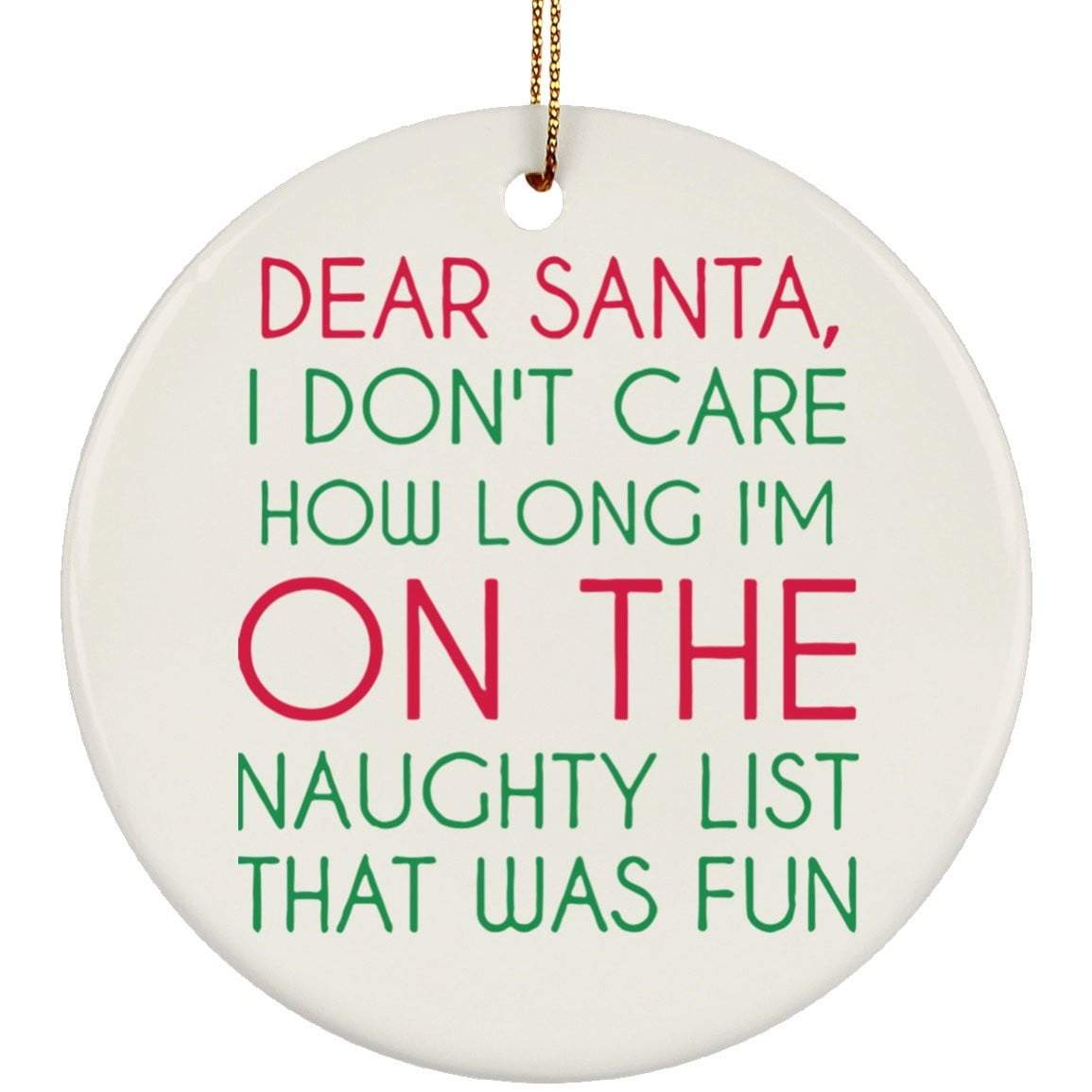 ON THE NAUGHTY LIST Christmas Ceramic Circle Ornament