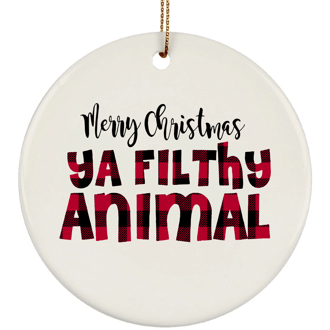Plaid Filthy Animal Christmas Ceramic Circle Ornament