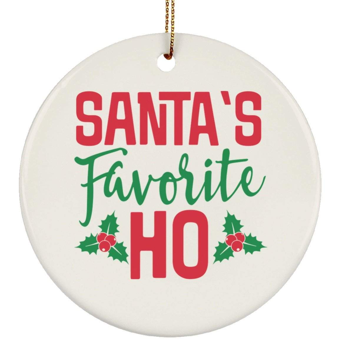 SANTA'S FAVORITE HO Christmas Ceramic Circle Ornament