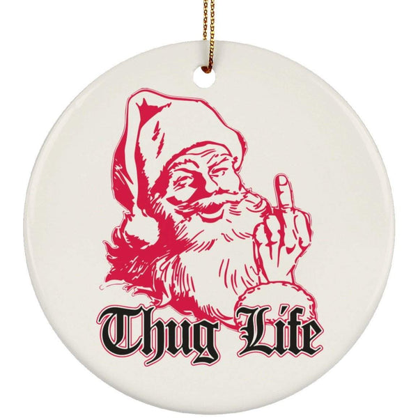 THUG LIFE Christmas Ceramic Circle Ornament