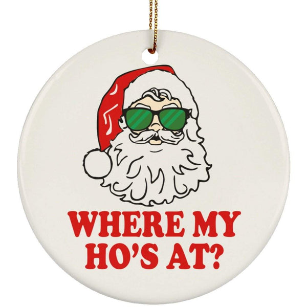 WHERE'S MY HO'S Christmas Ceramic Circle Ornament