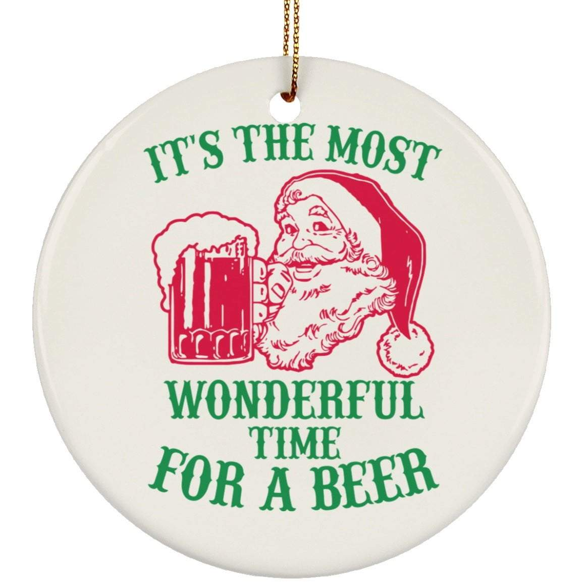 WONDERFUL TIME FOR BEER Christmas Ceramic Circle Ornament