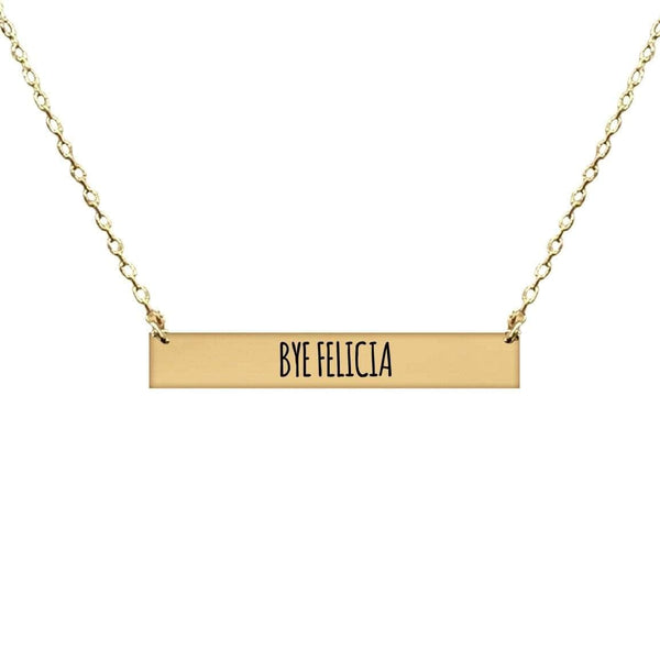 BYE FELICIA BAR NECKLACE