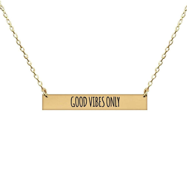 GOOD VIBES ONLY BAR NECKLACE