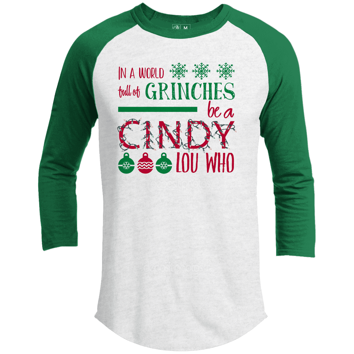 IN A WORLD FULL OF GRINCHES Premium Christmas Raglan