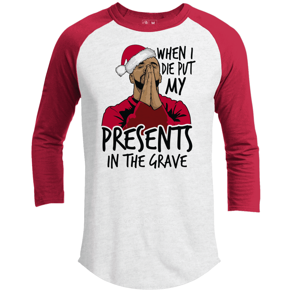 PUT MY PRESENTS IN THE GRAVE Premium Christmas Raglan