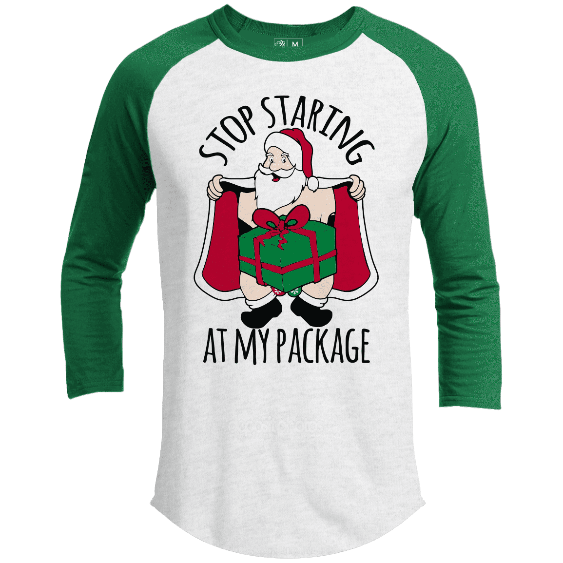 STOP STARING AT MY PACKAGE Premium Christmas Raglan