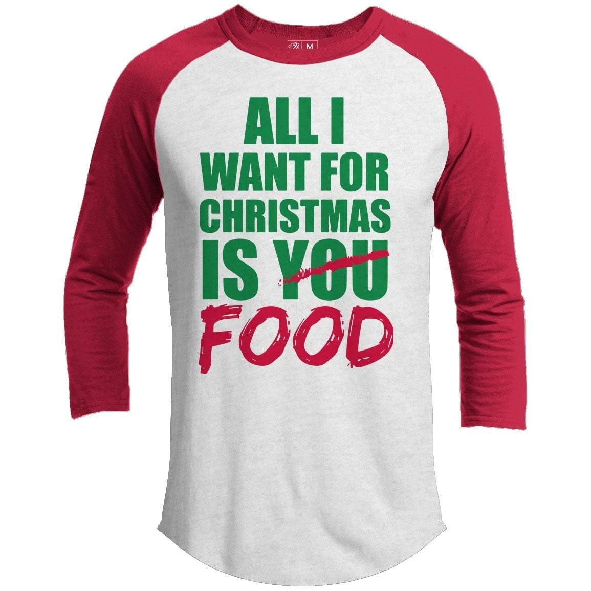 All I Want Food Premium Christmas Raglan