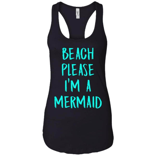 BEACH PLEASE I'M A MERMAID WOMEN'S RACERBACK TANK