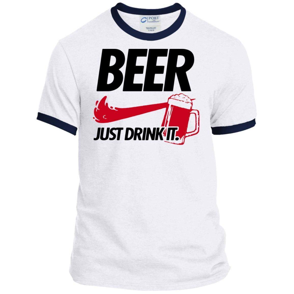 BEER JUST DRINK IT 4th of July Ringer T