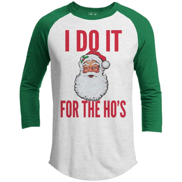 Do It For The Ho's Premium Christmas Raglan