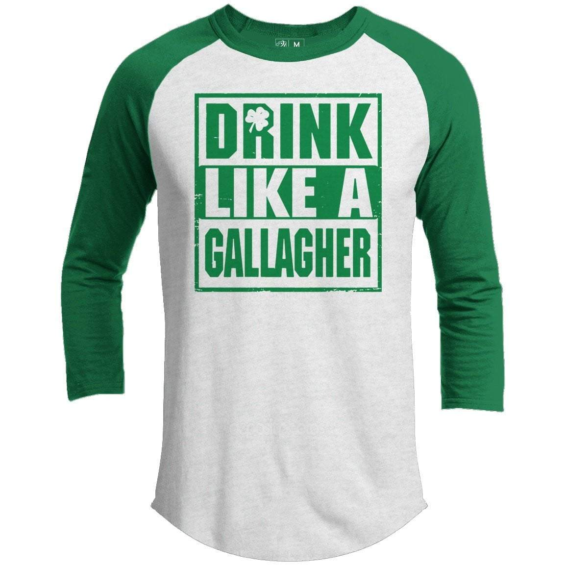 Drink Like A Gallagher St. Patrick's Day Raglan
