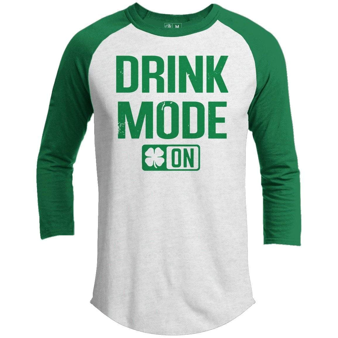Drink Mode On St. Patrick's Day Raglan