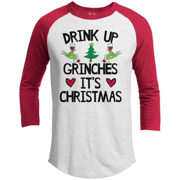 Drink Up Grinches Premium Christmas Raglan