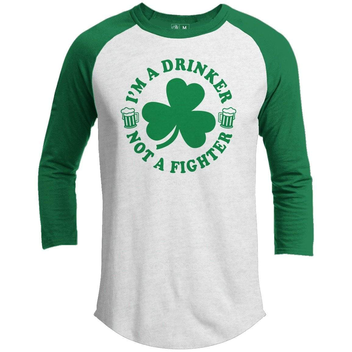 Drinker Not A Fighter St. Patrick's Day Raglan