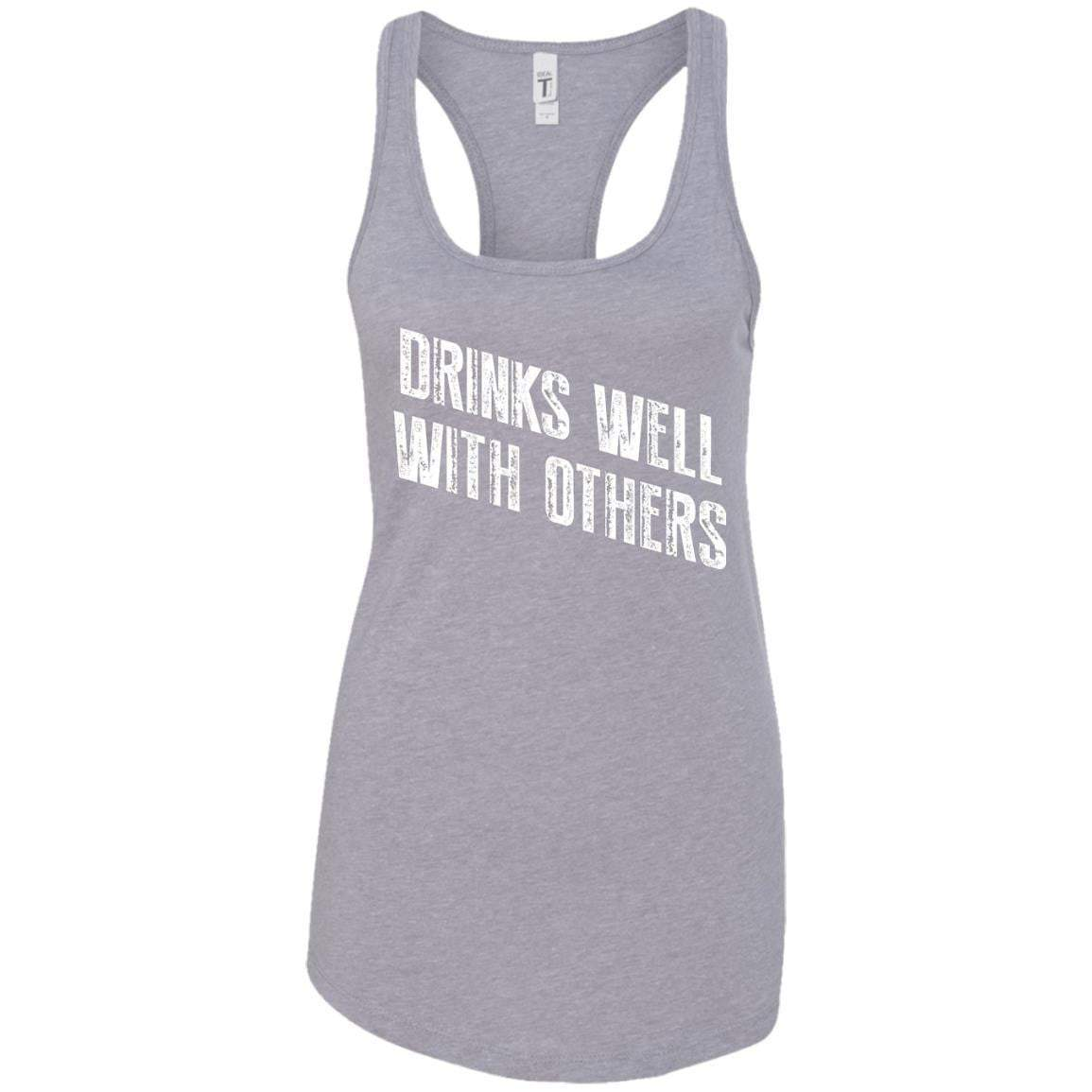 Drinks Well With Others Women's Racerback Tank
