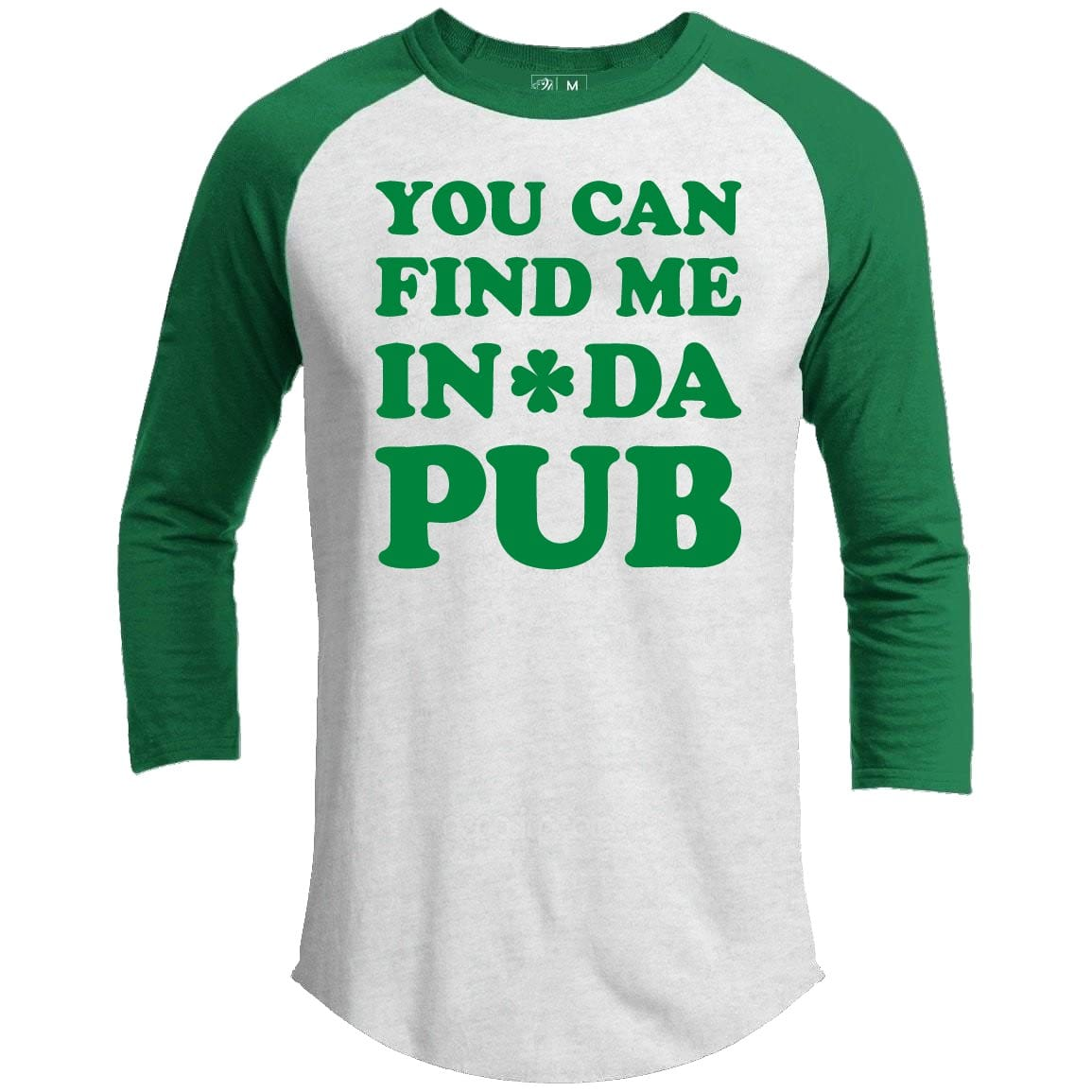 Find Me In Da Pub St. Patrick's Day Raglan
