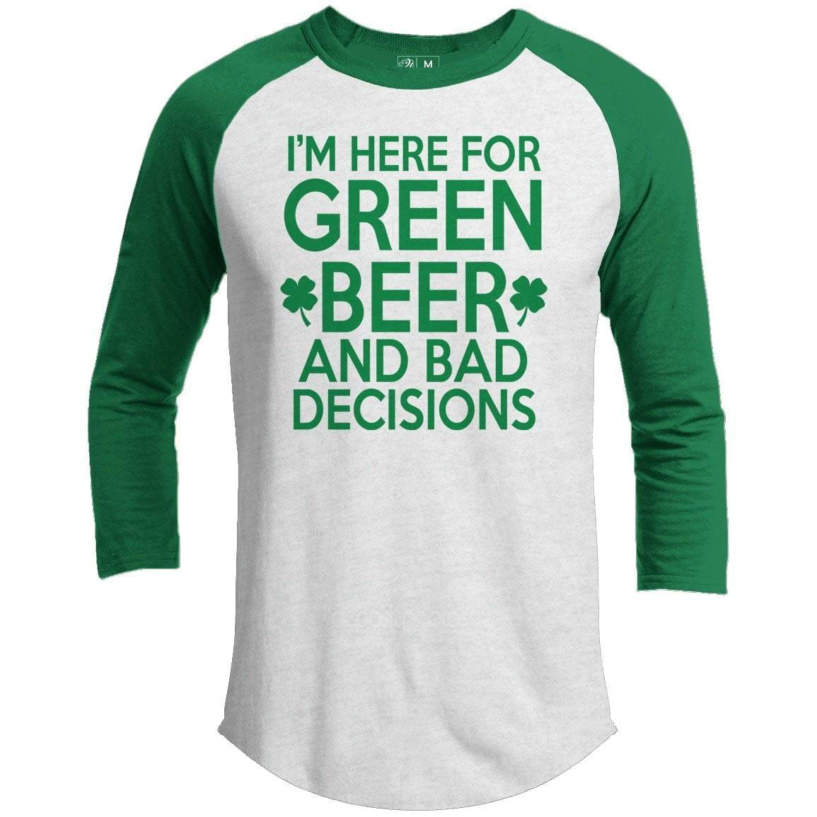Green Beers and Bad Decisions St. Patrick's Day Raglan