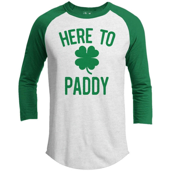 Here To Paddy St. Patrick's Day Raglan