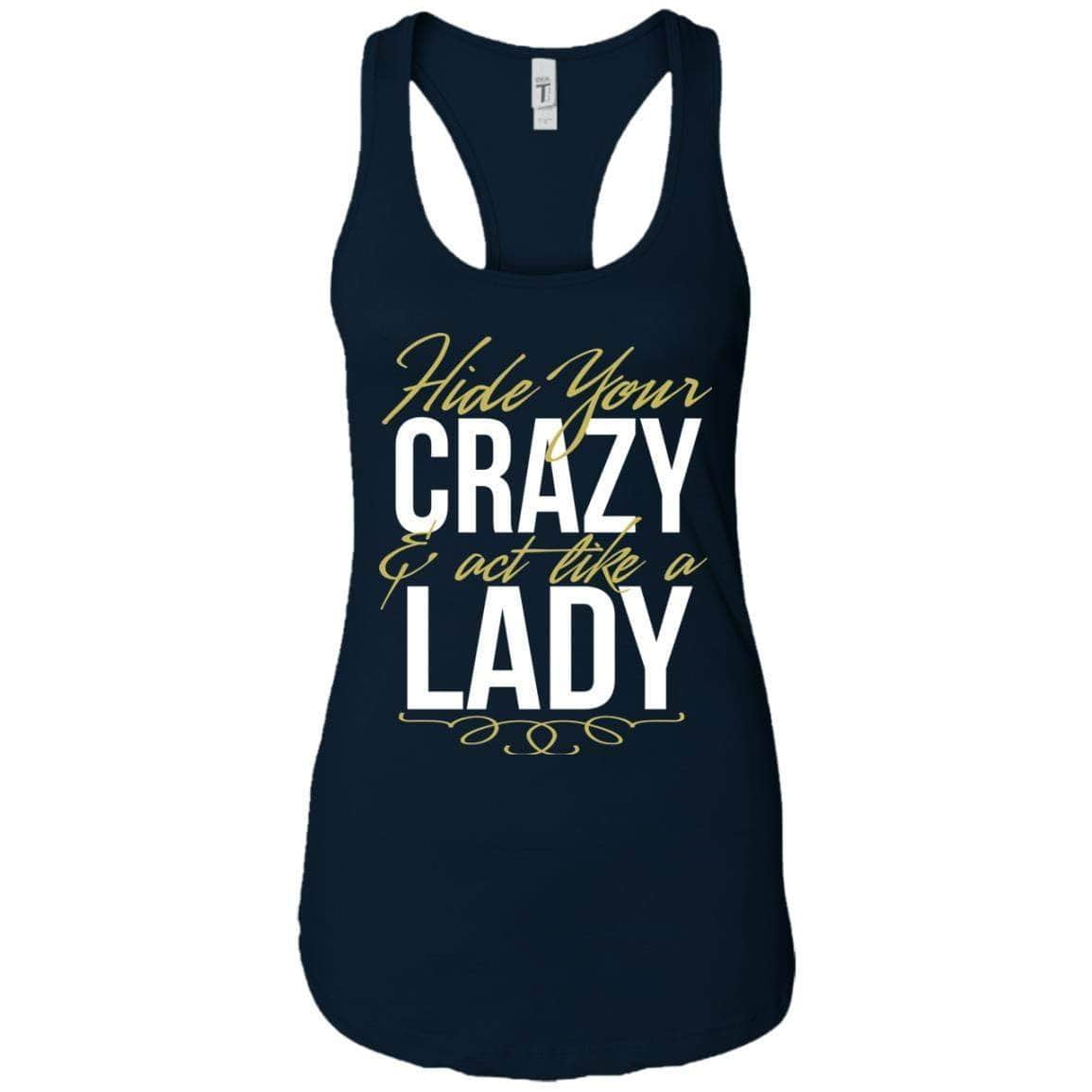 Hide Your Crazy Women's Racerback Tank