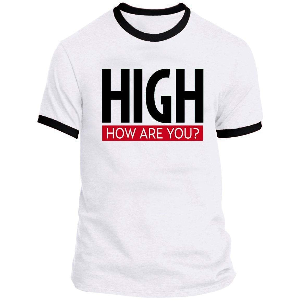 HIGH HOW ARE YOU