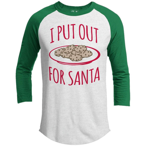 I Put Out For Santa Premium Christmas Raglan
