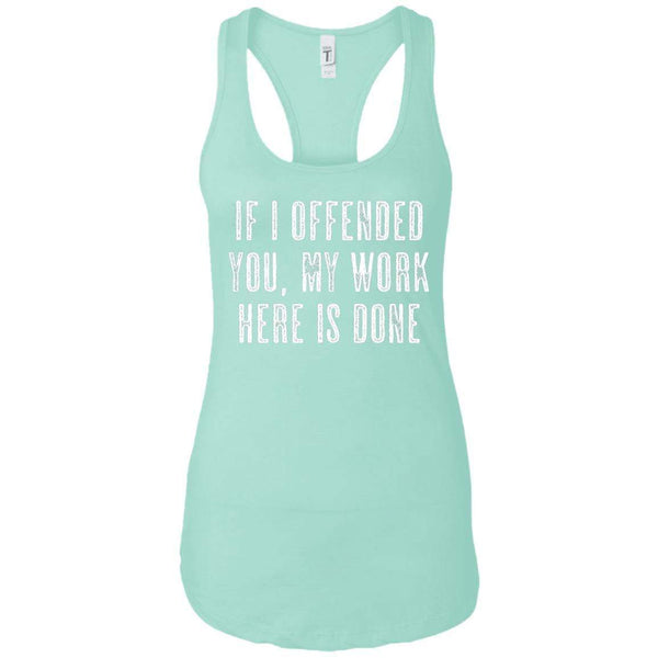 If I Offended You Women's Racerback Tank