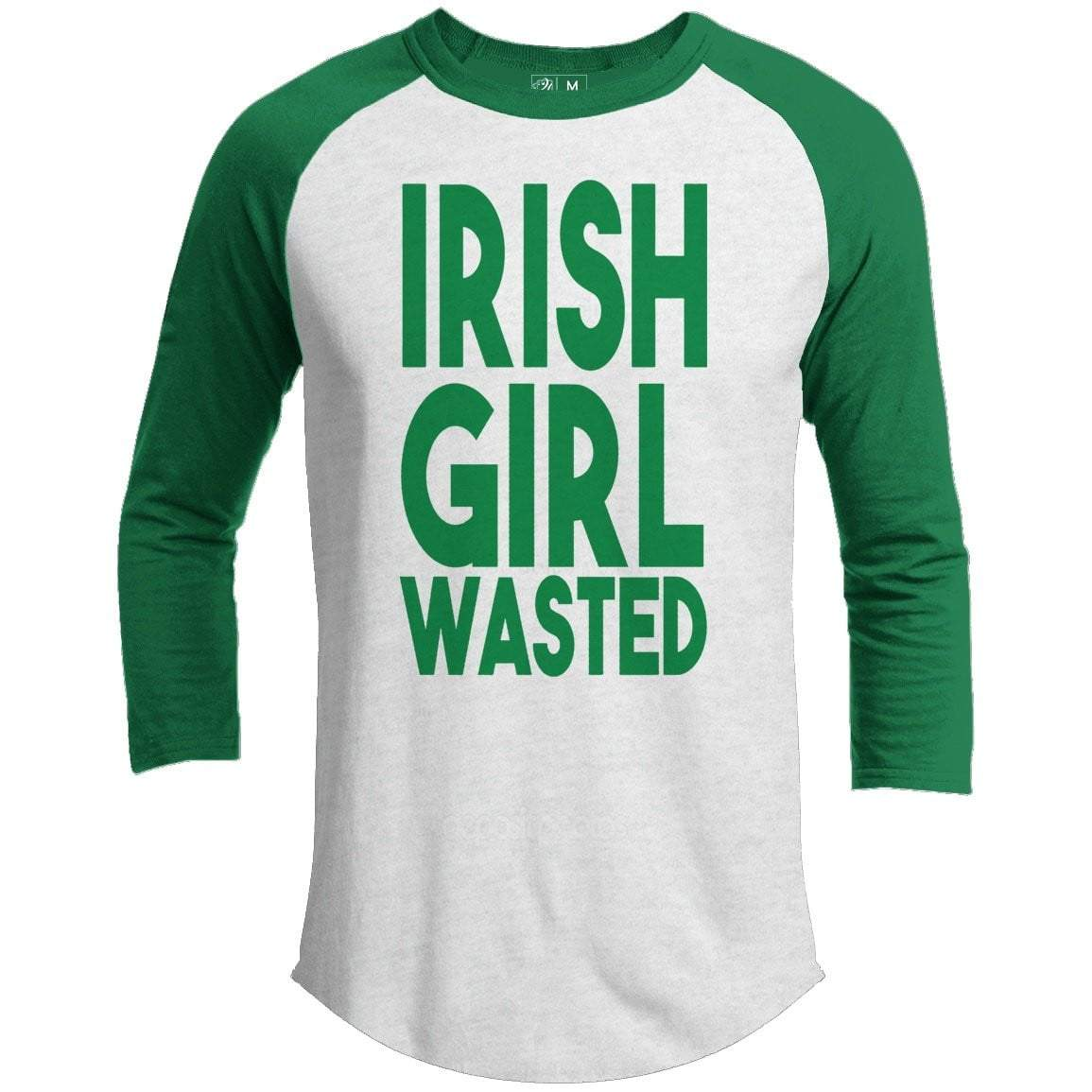 Irish Girl Wasted St. Patrick's Day Raglan