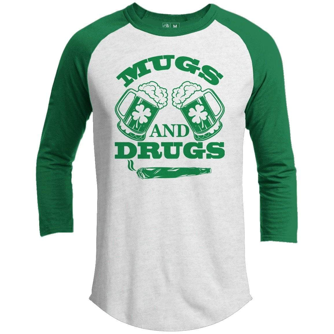 Mugs And Drugs St. Patrick's Day Raglan
