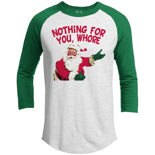 Nothing For You Whore Vintage Premium Christmas Raglan