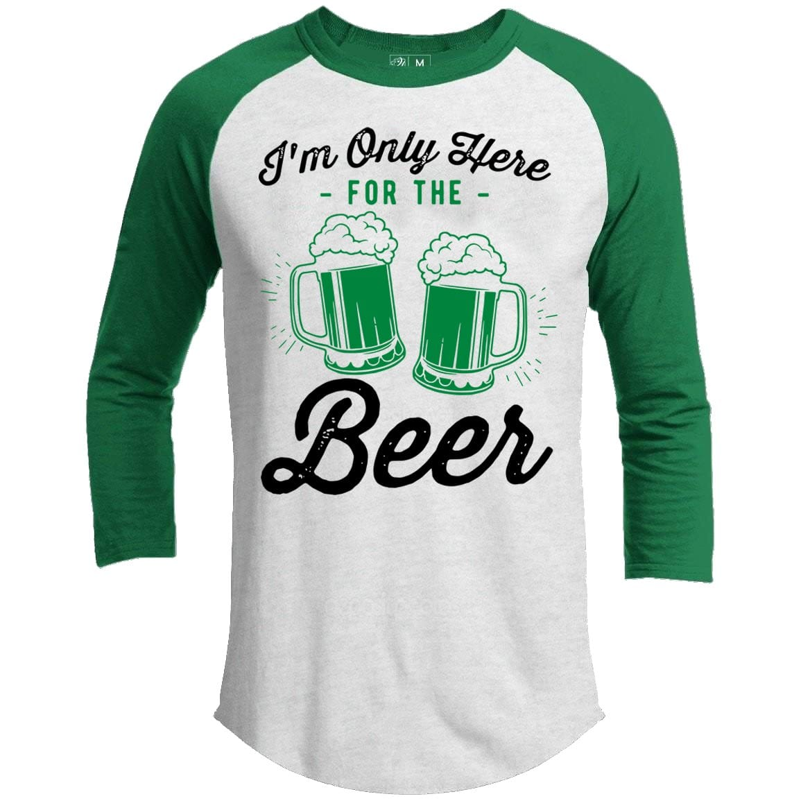 Only Here For The Beer St. Patrick's Day Raglan
