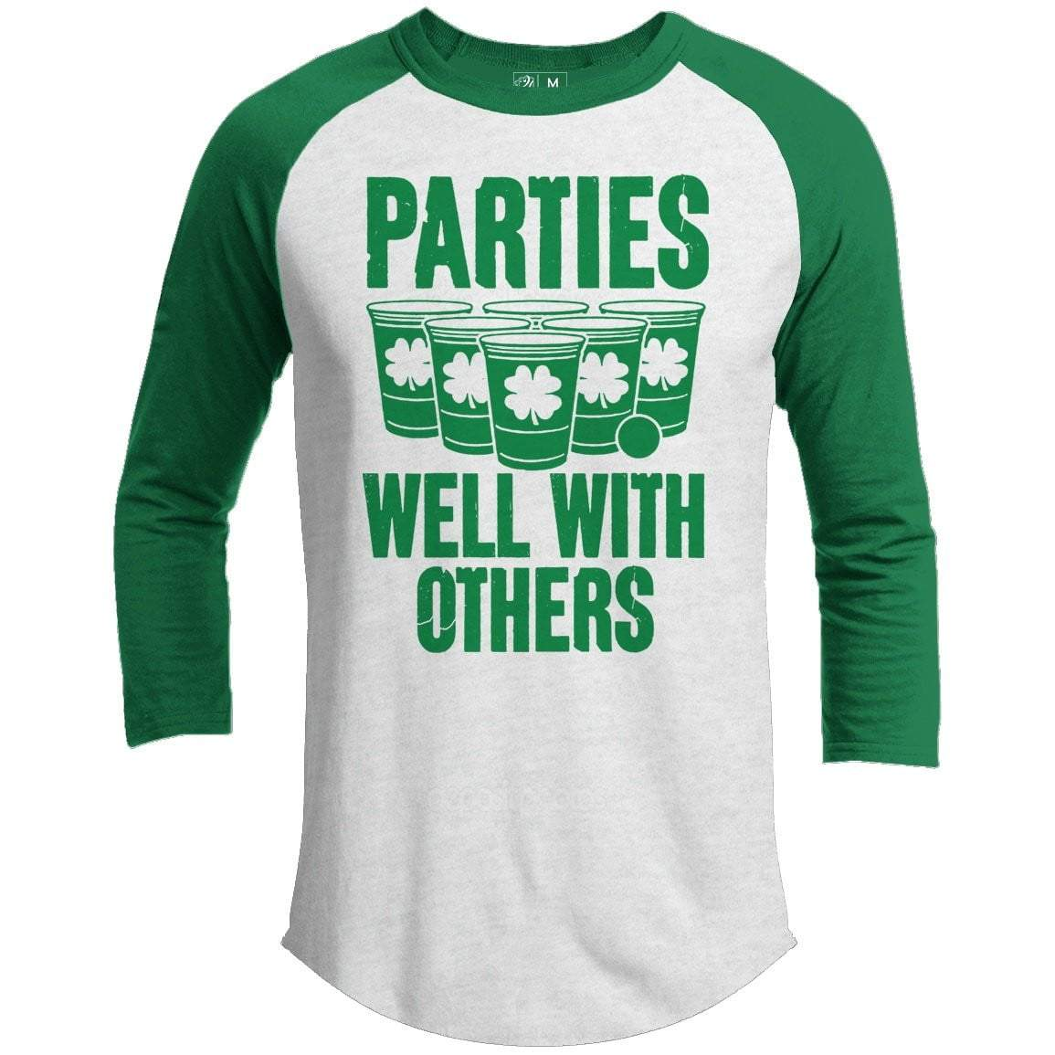 Parties Well With Others St. Patrick's Day Raglan