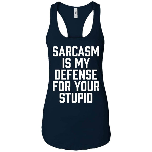 Sarcasm Defense for Stupid Women's Racerback Tank