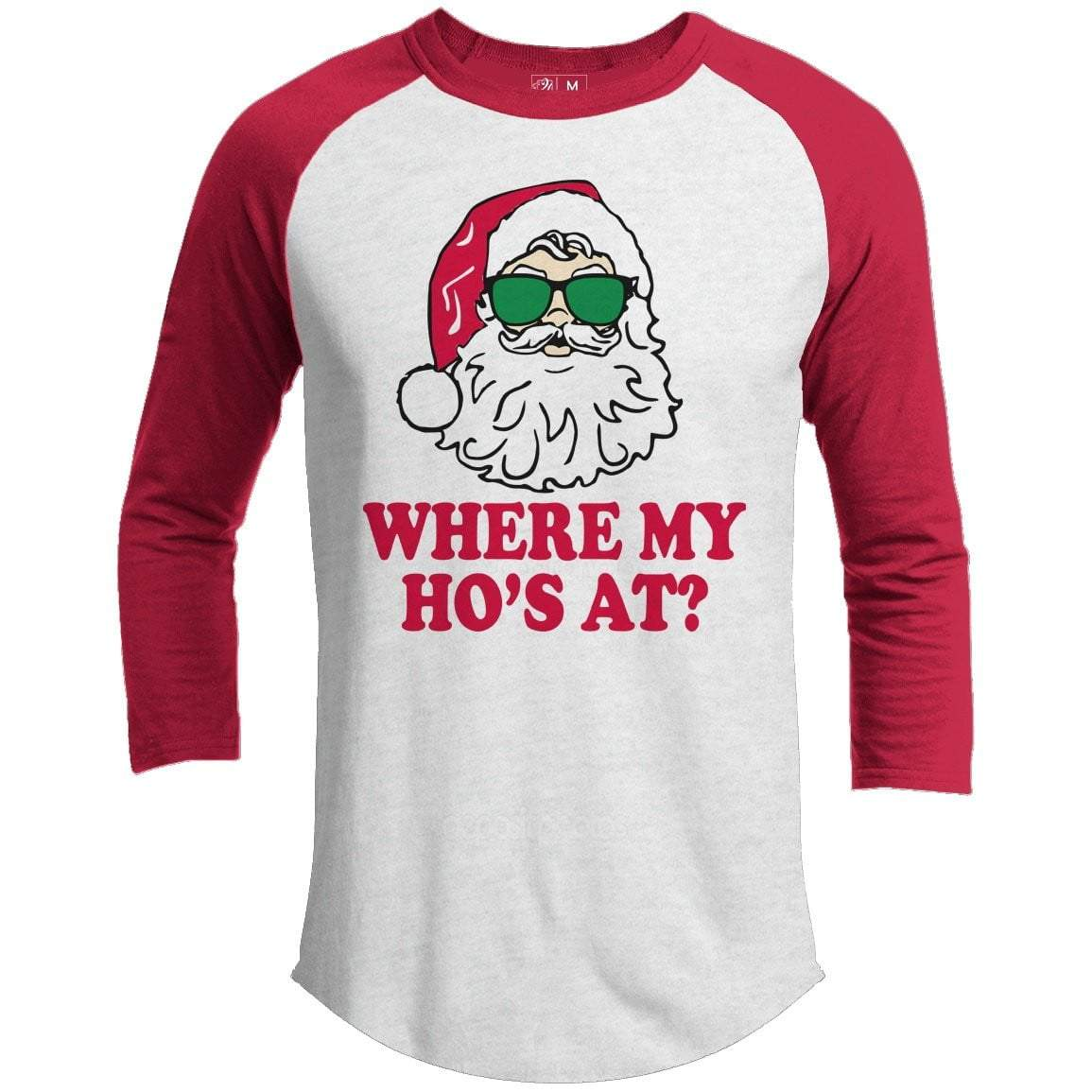 Where's My Ho's Premium Christmas Raglan