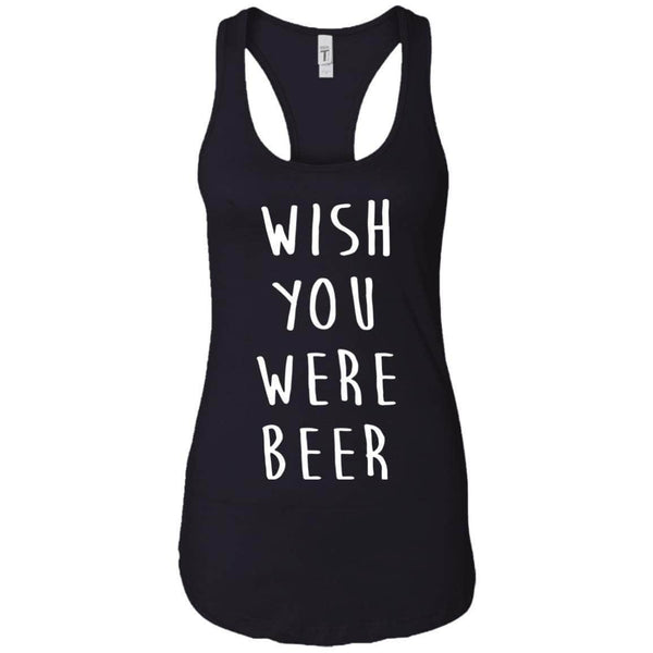 Wish You Were Beer Women's Racerback Tank