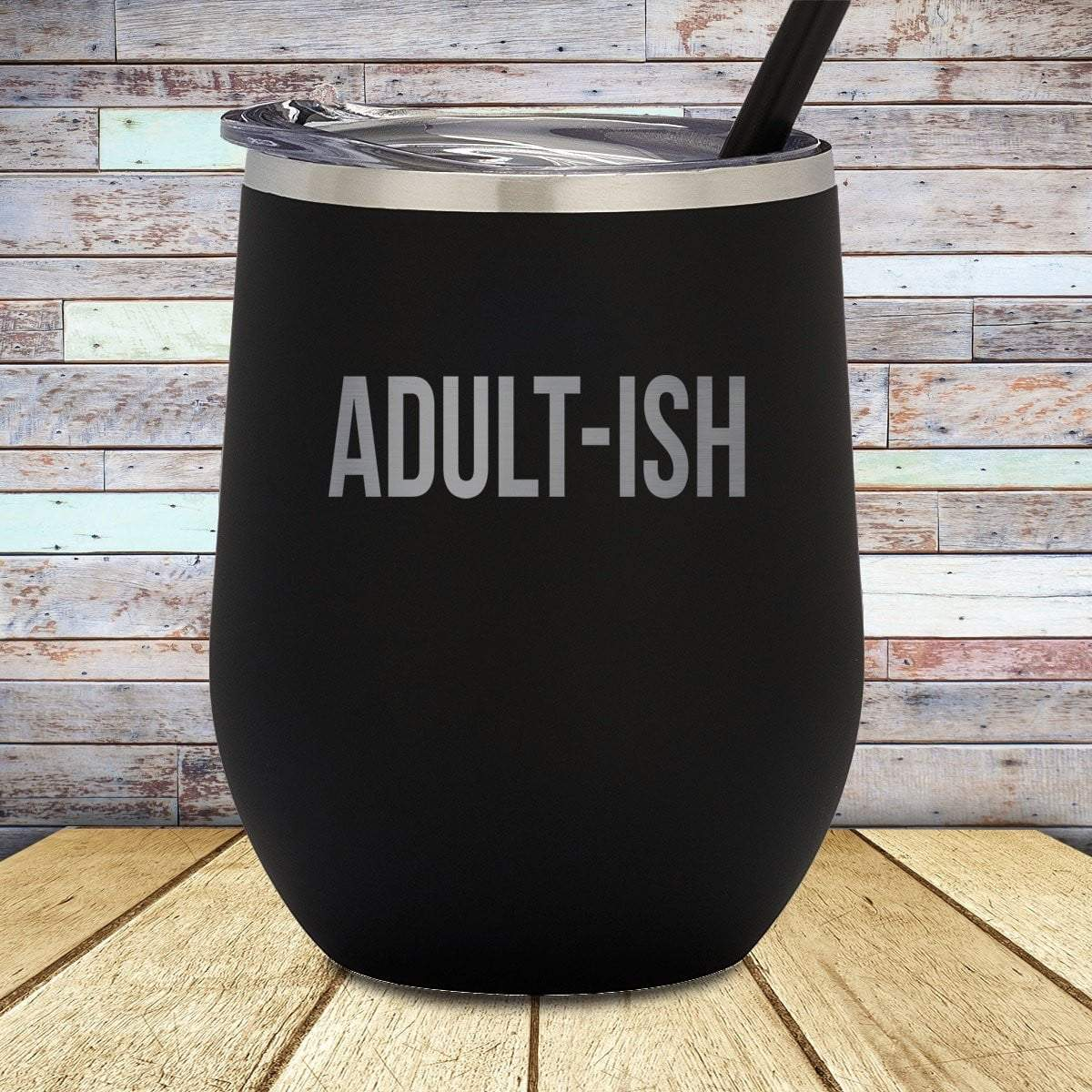 Adult-ish Stemless Wine Cup