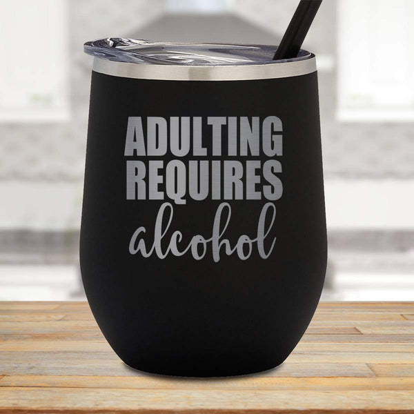 Adulting Stemless Wine Cup