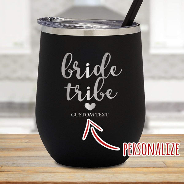 Bride Tribe Personalized Stemless Wine Glass