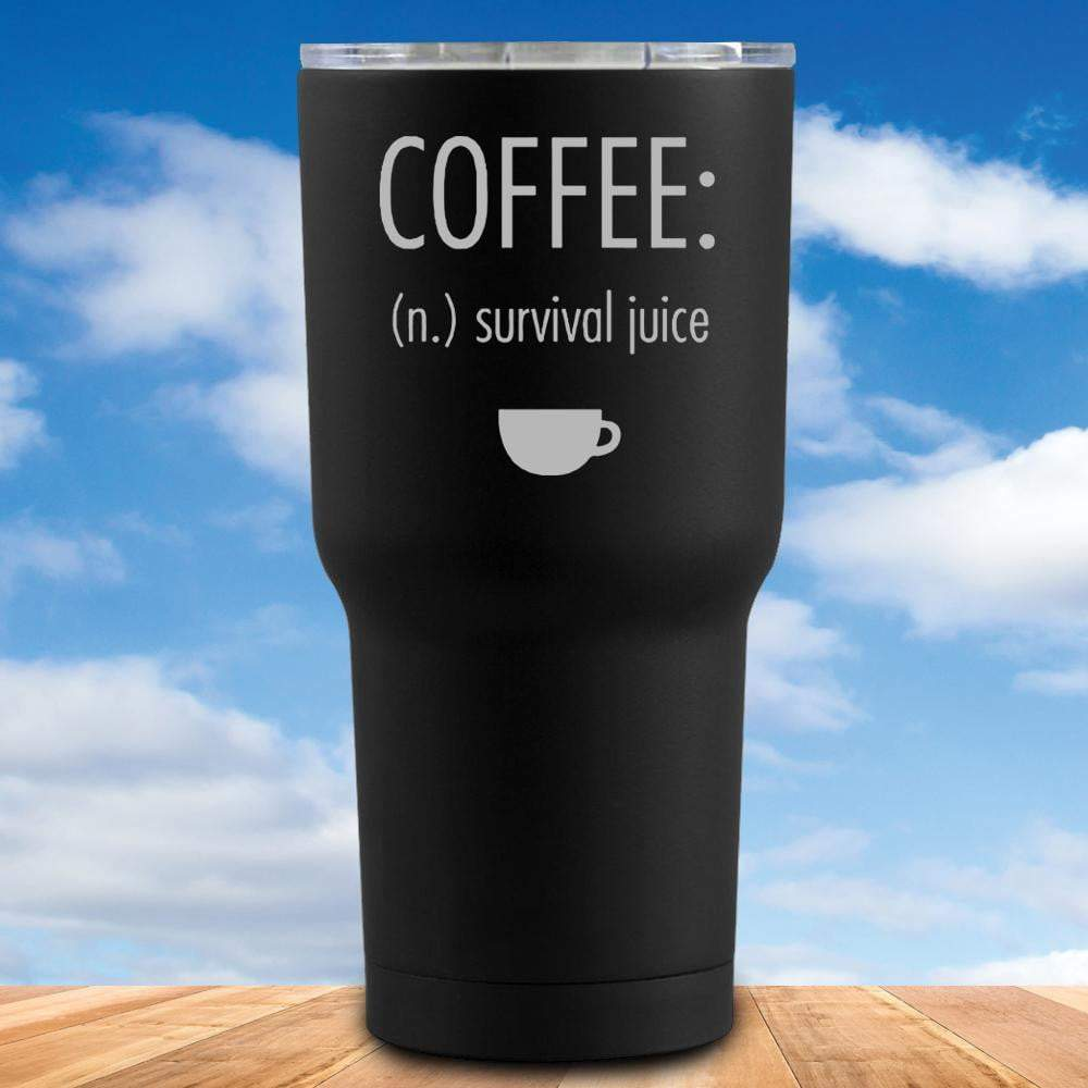 Coffee Survival Juice Tumbler