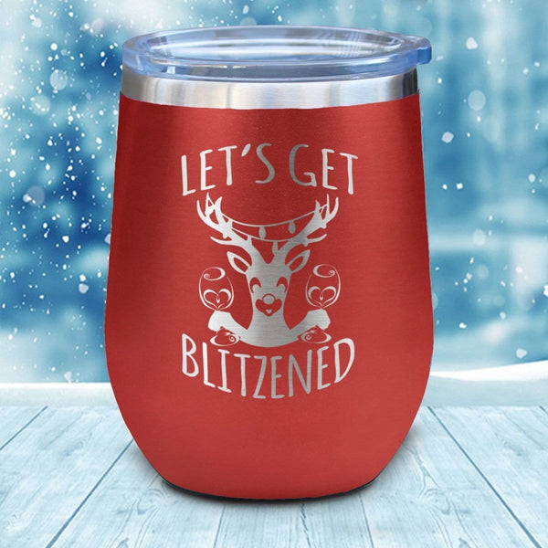 Let's Get Blitzened Christmas Wine Glass