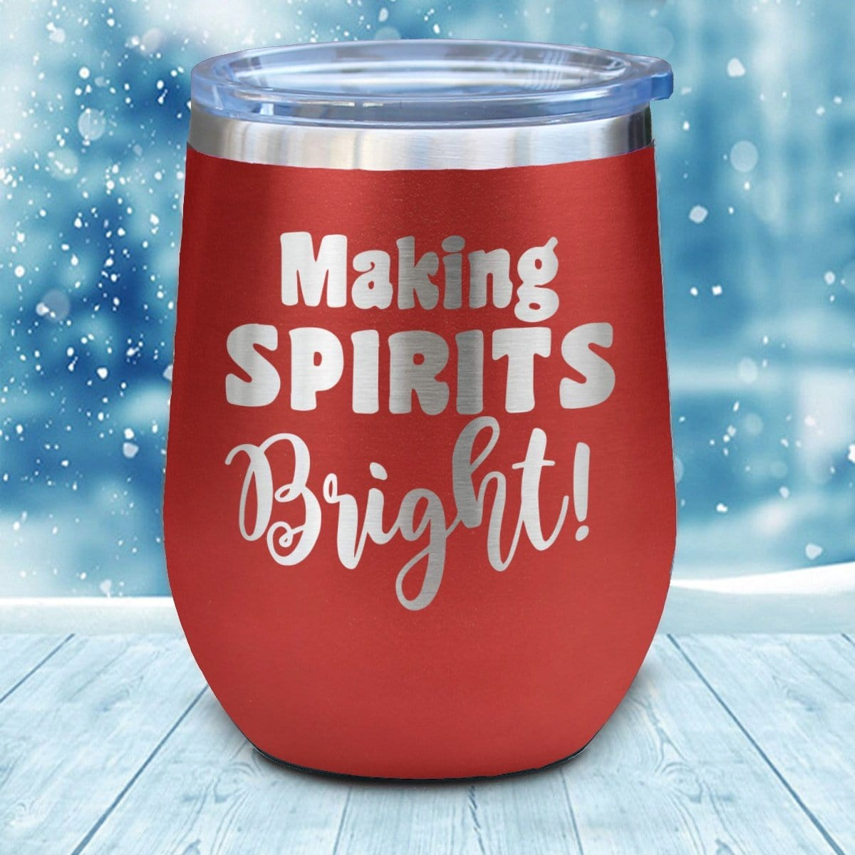 Making Spirits Bright Christmas Wine Glass