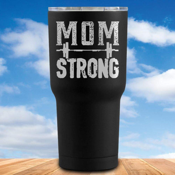 Mom Strong Tumbler