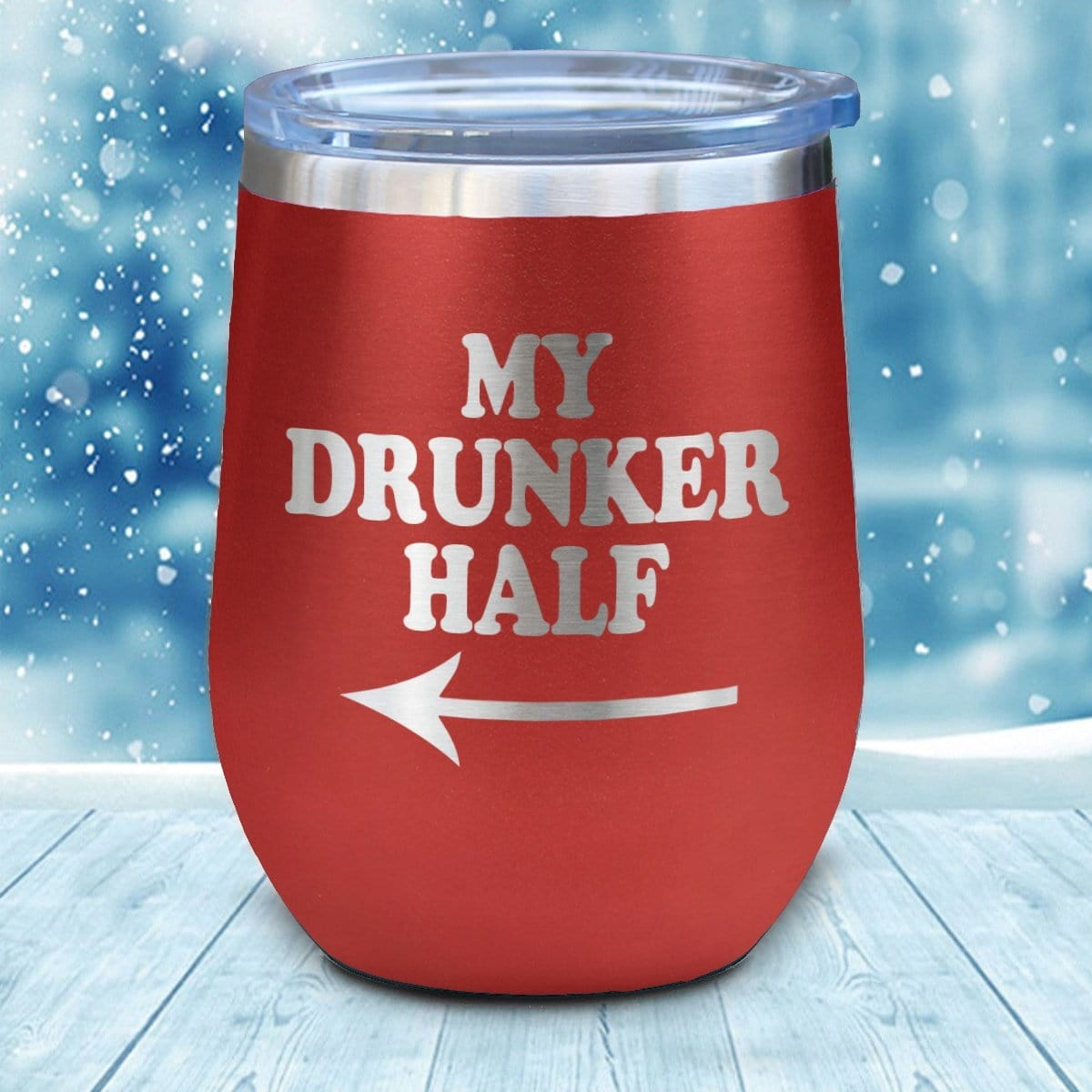 My Drunker Half 1 Christmas Wine Glass