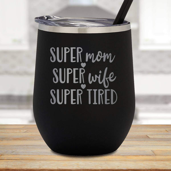 Super Mom Stemless Wine Cup