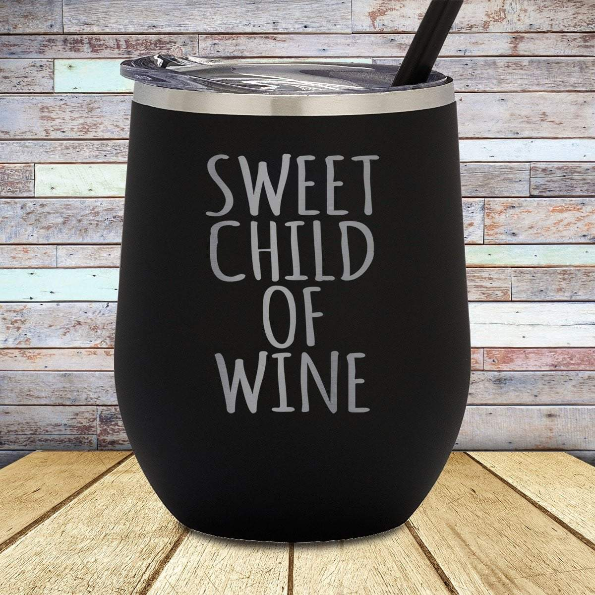 Sweet Child Stemless Wine Cup
