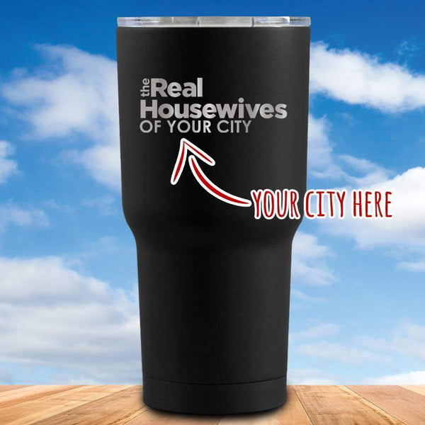 The Real Housewives Personalized Tumbler