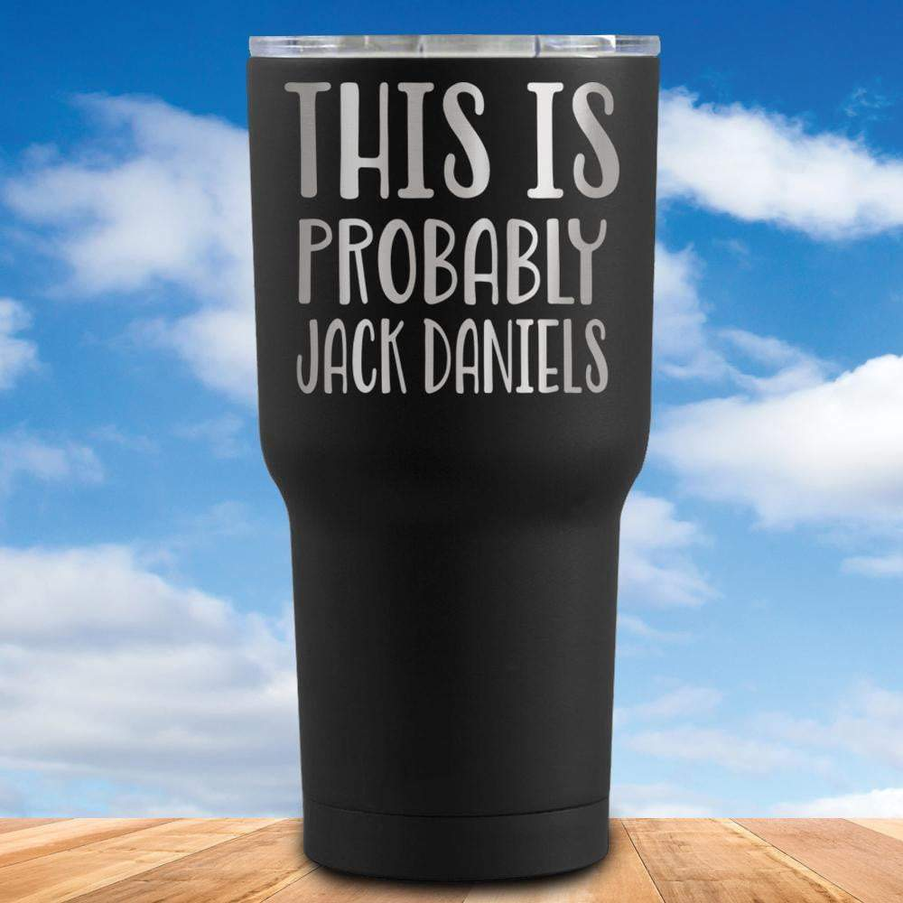 This is Probably Jack Daniels Tumbler