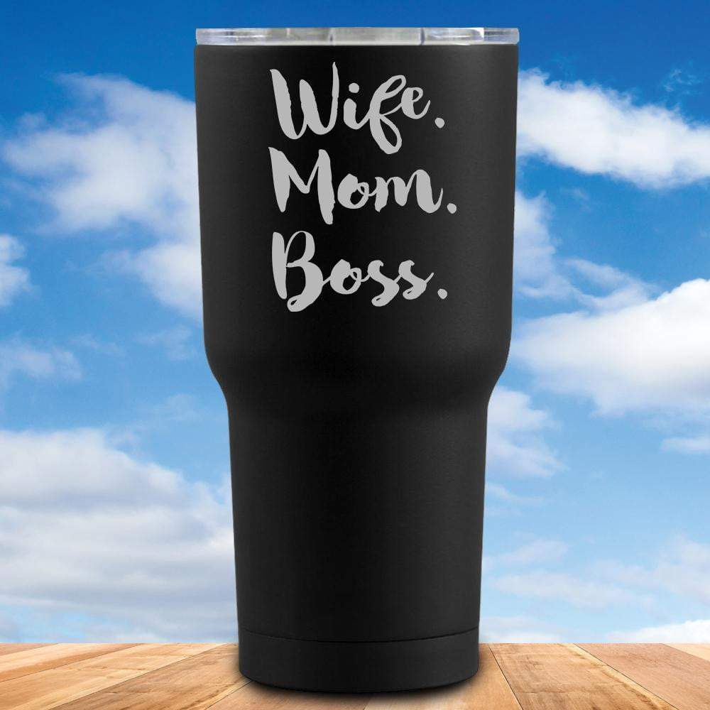Wife Mom Boss Tumbler