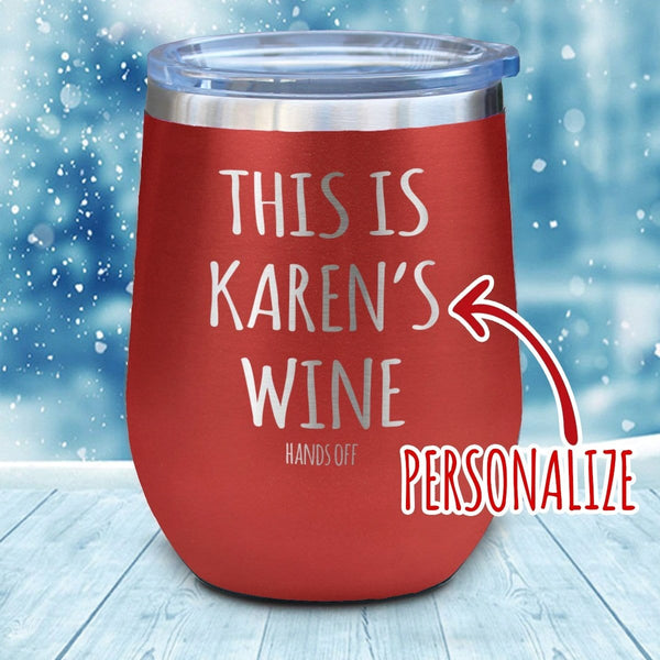 Wine Hands Off Personalized Christmas Wine Glass