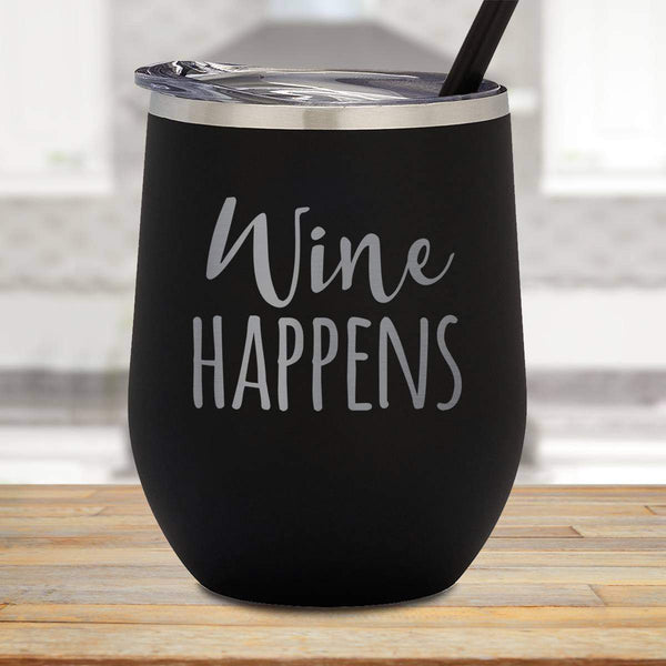 Wine Happens Stemless Wine Cup